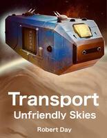 Transport Unfriendly Skies