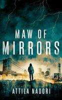 Maw of Mirrors