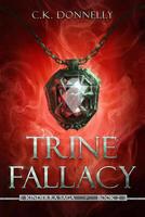 Trine Fallacy, The Kinderra Saga: Book 2