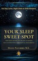 Your Sleep Sweet Spot