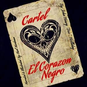 Cartel El Corazon Negro