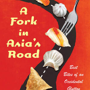 A-FORK-IN-ASIA_S-ROAD.jpg