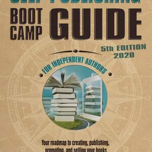 Self-Publishing Boot Camp Guide for Authors