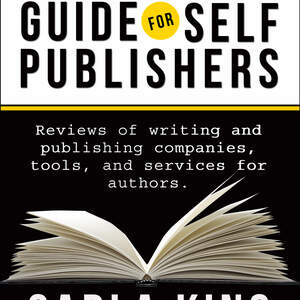 The Consumer's Guide for Writers & Self-Publishers