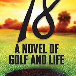 18_A_Novel_of_Golf_and_Life.jpg