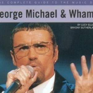 The-Complete-Guide-To-The-Music-Of-George-Michael-Wham-300x263.jpg