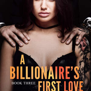 A_billionaires_first_love_book_three_3b.jpg