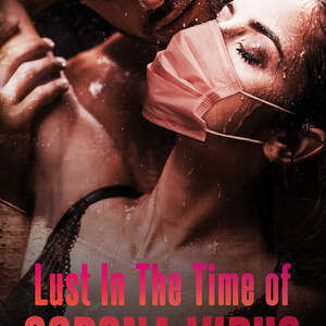 Lust_in_the_Time_of_Corona_Virus_ebook.jpg