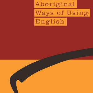 aboriginal-ways-of-using-english-book-cover-jacket-design.jpg