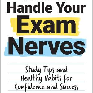 How_To_Handle_Exam_Nerves.jpg