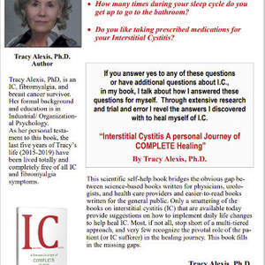 Interstitial Cystitis: A Personal Journey of COMPLETE Healing! by Tracy Alexis PhD