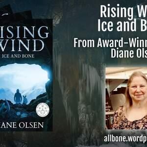 Award-Winning Author, Diane Olsen & Rising Wind Book Series Project
