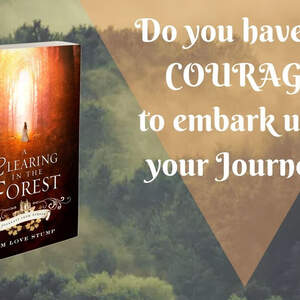 A Clearing in the Forest (Journeys from Ayrden) by Kim Love Stump