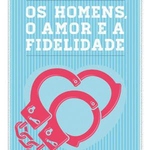 Os_homens_o_amor_e_a_fidelidade.jpg