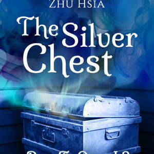 Natashiah_Jansen_Zhu_Hsia_The_Silver_Chest_1.jpg