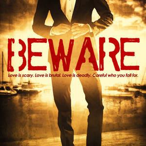 Beware.v3-Final.jpg