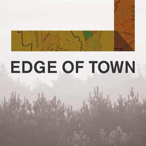 edge-of-town_round3.jpg