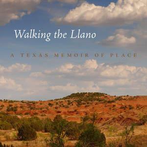 Walking the Llano by Shelley Armitage