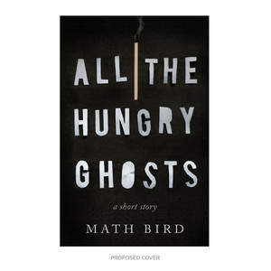 all_the_hungry_ghosts.jpg
