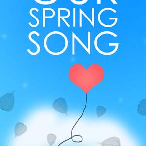 Our_Spring_Song.png