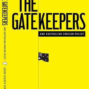 The_Gatekeepers_and_Australian_Foreign_Policy_cover_ASP.jpg
