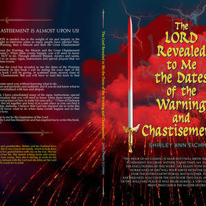 CS_-_FULL_FINAL_-_The_Lord_Revealed_to_Me_the_Dates_of_the_Warning_and_Chastisemen453pgs.jpg