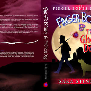 FINGERBONES_and_the_Ghost_Dog_-_FULL_-_Copyright_owned_by_Sara_Stinson.jpg