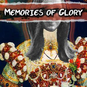 memories_of_glory_-_copyright_owned_by_Elizabeth_Wolfe.jpg