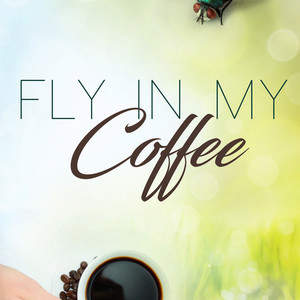 fly_in_my_coffee.jpg