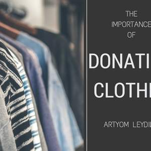 The Importance of Donating Clothes