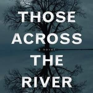 Those_Across_the_River.jpg