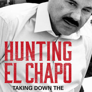 Hunting_El_Chapo_TPB_New_Author.jpg