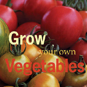 Grow_Your_Own_Vegtables.jpg