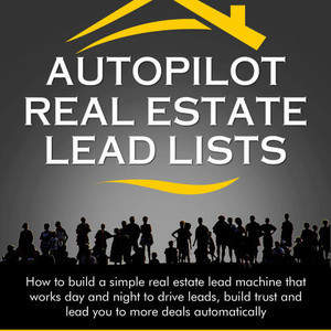 AutoPilot-Real-Estate-Lead-Lists-v2.jpg