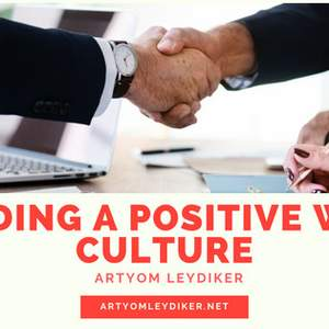 Building A Positive Work Culture