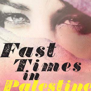 FastTimesinPalestine-AlternateCover.jpg