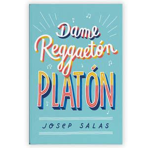 Dame_Reggaeton_Platon_Lettering.jpg