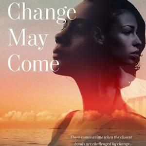 What_Change_May_Come_cover_Mala_Naidoo_KDP_front.jpg