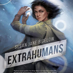The Extrahuman Union Series by Susan Jane Bigelow