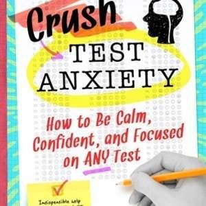 CrushYourTestAnxiety.jpg