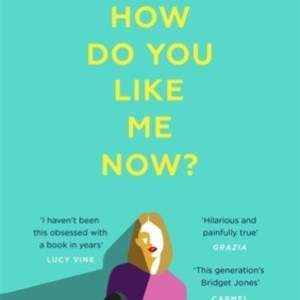 In-house marketing campaign: How Do You Like Me Now? Holly Bourne
