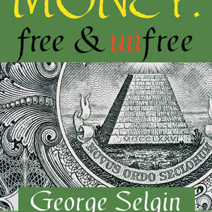 Money_Free_and_Unfree-GOTHIC_MERGED_copy.jpg