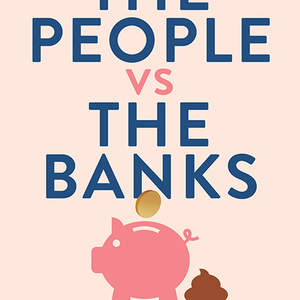 the-people-vs-the-banks.jpg