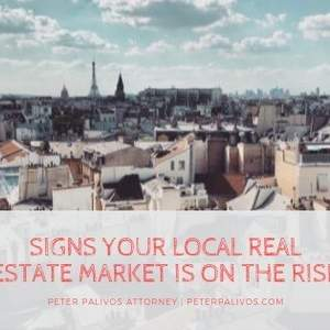 Signs Your Local Real Estate Market Is On The Rise