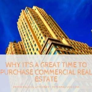 Why It's A Great Time To Purchase Commercial Real Estate