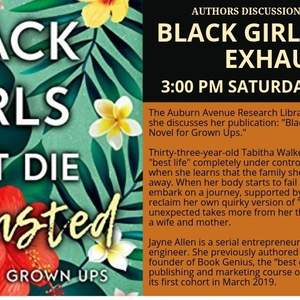Black Girls Must Die Exhausted by Jayne Allen