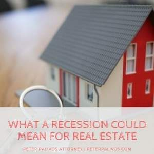 What A Recession Could Mean For Real Estate