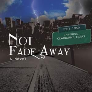 Not_Fade_Away.png