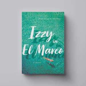 Izzy_in_El_Mareo_COVER-1_for_web.jpg