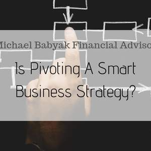 Is Pivoting a Smart Business Strategy?